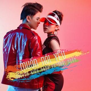 Muốn Nói Yêu (Single) - Phạm Đình Thái Ngân, Nguyễn Kiều Oanh