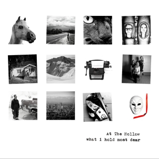 What I Hold Most Dear - At The Hollow