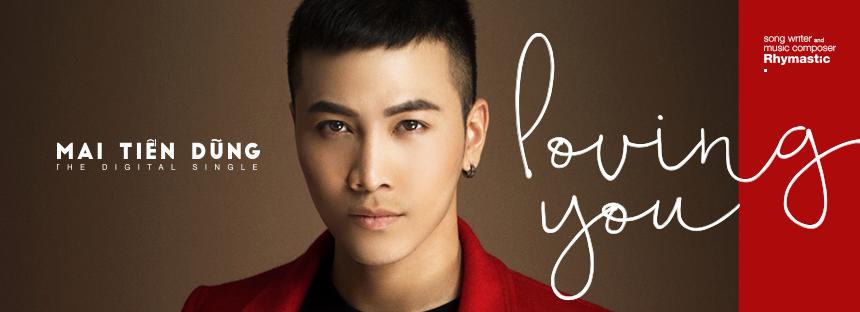 Mai Tiến Dũng - Loving You (Single)