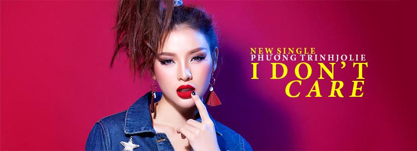 Phương Trinh - I Don't Care (Single)