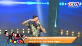 Lắc Kêu (Shake Up) (Hội Quán Tiếu Lâm) - Hoàng Rapper