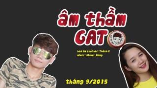 Âm Thầm GATO (Suki, Hoàng Yền Chế) - Various Artists
