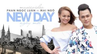 New Day - Phan Ngọc Luân
