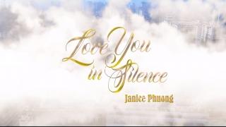 Love You In Silence - Janice Phương