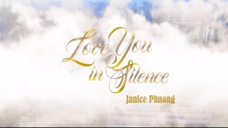 Love You In Silence - Janice Phương