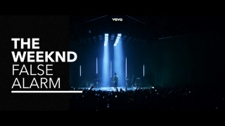 False Alarm (Vevo Presents) - The Weeknd