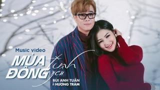 Mùa Đông Tình Yêu - Hương Tràm, Bùi Anh Tuấn
