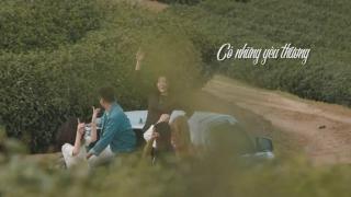 Có Những Yêu Thương (Trailer) - Trường Thịnh, Trúc Tôn