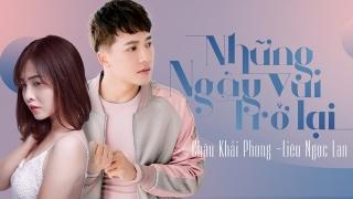 Những Ngày Vui Trở Lại (Phim Ngắn) - Châu Khải Phong, Liêu Ngọc Lan