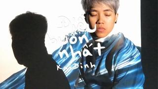 Điều Buồn Nhất (Lyric Video) - Kai Đinh