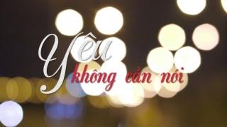 Yêu Không Cần Nói (Kẻ Trộm Chó OST) - Tino, Bảo Uyên