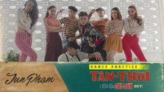 Tân Thời (Practice Dance) - Jun Phạm