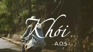 Khói (Lyrics Video) - Hoàng Phúc Anh, A.O.S