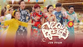 Về Quê Ăn Tết (Dance Version) - Jun Phạm