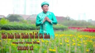 Mùa Xuân Trên Thành Phố Hồ Chí Minh (Cha Cha Cha) - Khang Lê