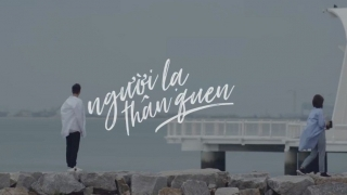 Người Lạ Thân Quen - Thanh Duy