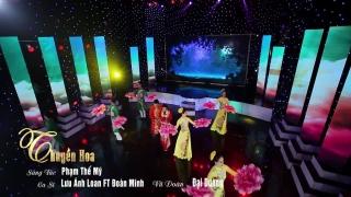 Thuyền Hoa - Đoàn Minh, Lưu Ánh Loan