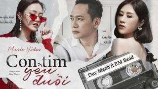 Con Tim Yếu Đuối - Duy Mạnh, P.M Band