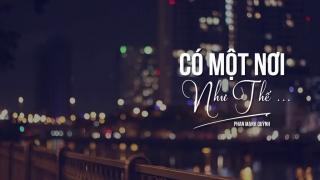 Có Một Nơi Như Thế (Lyric) - Phan Mạnh Quỳnh