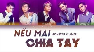 Nếu Mai Chia Tay - Monstar, Amee