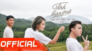 Tình Bạn Quê (OST Bạn Chỉ Sống Một Lần) - Soobin Hoàng Sơn, SpaceSpeakers