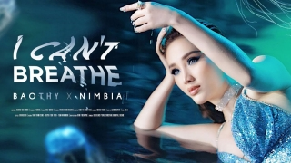 I Can't Breathe - Bảo Thy, Nimbia