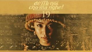 Để Mị Nói Cho Mà Nghe - Hoàng Thùy Linh