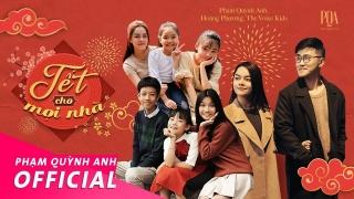 Tết Cho Mọi Nhà - Various Artists, Phạm Quỳnh Anh, Various Artists, Various Artists 1