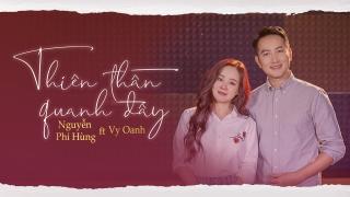 Thiên Thần Quanh Đây - Nguyễn Phi Hùng, Vy Oanh