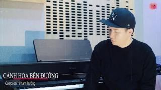 Cánh Hoa Bên Đường - Phạm Trưởng