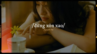 Đừng Xôn Xao (Lyric) - Nguyên Hà