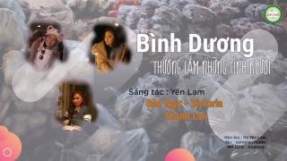 Bình Dương Thương Lắm Những Tình Người - Bé Bào Ngư, Thanh Lan (Phạm), Victoria Nguyễn
