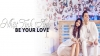 Be Your Love - Nhật Tinh Anh