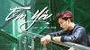 Em Yêu (Cover) - Tăng Phúc