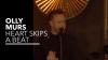 Heart Skips A Beat (Vevo Presents) - Olly Murs